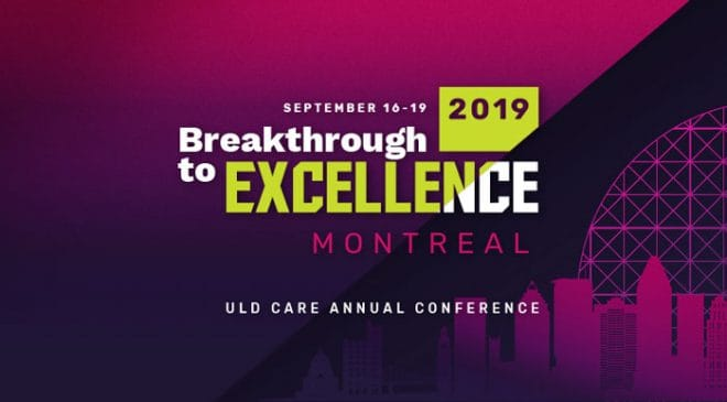 Less than 100 days to go before the annual ULD CARE conference in Montreal